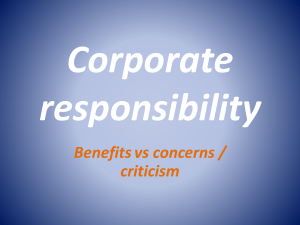 Corporate responsibility Benefits vs concerns / criticism