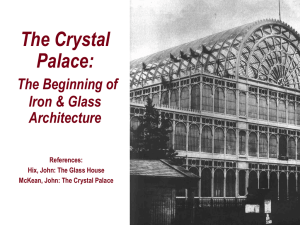 The Crystal Palace: The Beginning of Iron & Glass