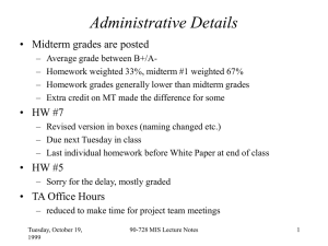 Administrative Details • Midterm grades are posted