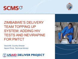 ZIMBABWE'S DELIVERY TEAM TOPPING UP SYSTEM: ADDING HIV TESTS AND NEVIRAPINE