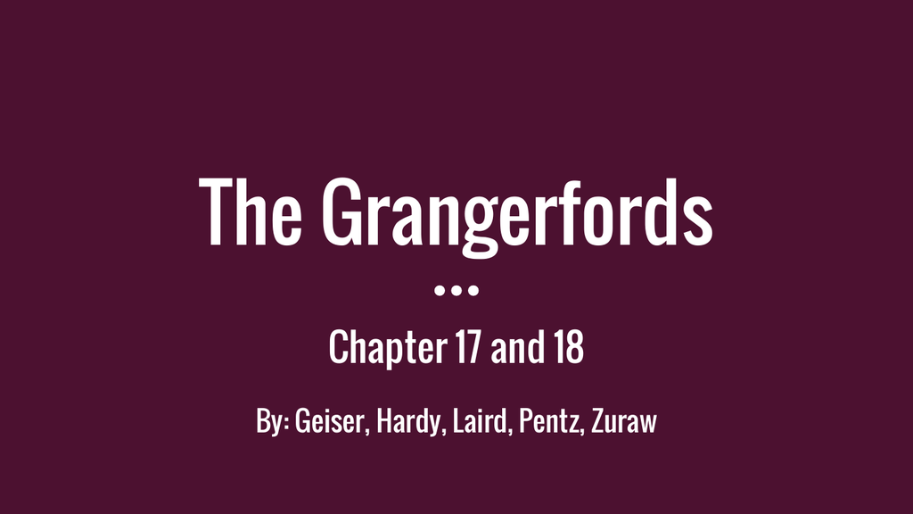 The Grangerfords Chapter 17 And 18 By Geiser Hardy Laird Pentz