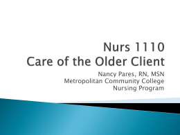 Nancy Pares, RN, MSN Metropolitan Community College Nursing Program