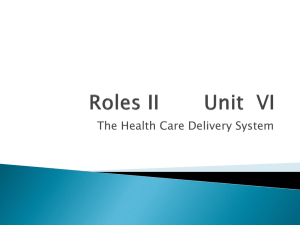The Health Care Delivery System