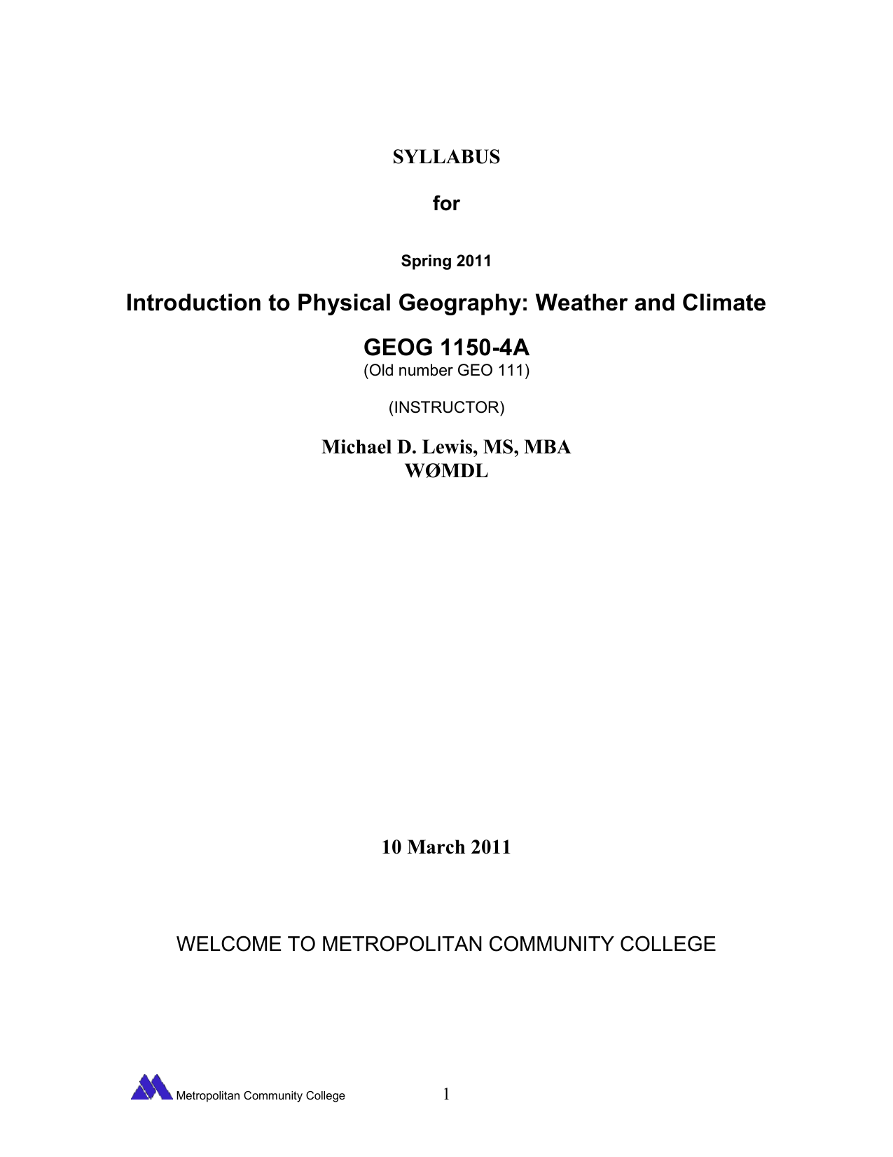 Introduction to Physical Geography: Weather and Climate GEOG 1150-4A  SYLLABUS