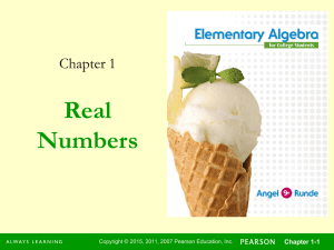 Real Numbers Chapter 1 Chapter 1-1