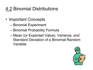 4.2 Binomial Distributions • Important Concepts