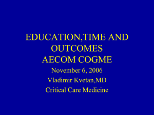 EDUCATION,TIME AND OUTCOMES AECOM COGME November 6, 2006