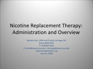 Nicotine Replacement Therapy: Administration and Overview
