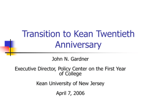 Transition to Kean Twentieth Anniversary