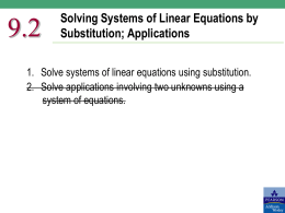 9.2 Solving Systems of Linear Equations by Substitution; Applications
