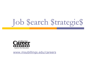 Job $earch $trategie$ www.msubillings.edu/careers