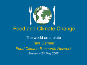 Food and Climate Change The world on a plate Tara Garnett
