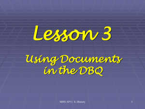 Lesson 3 Using Documents in the DBQ MHS AP U. S. History