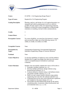 DEPARTMENT OF ENGINEERING  CE 48700 – Civil Engineering Design Project I