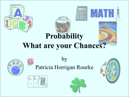 Probability Chances? by Patricia Horrigan Rourke