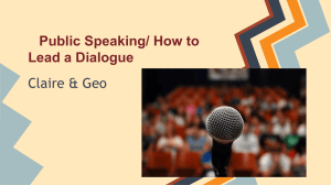 Public Speaking/ How to Lead a Dialogue Claire & Geo