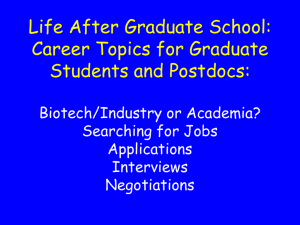 Life After Graduate School: Career Topics for Graduate Students and Postdocs: