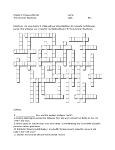 Chapter 6 Crossword Puzzle  Name: The American Revolution