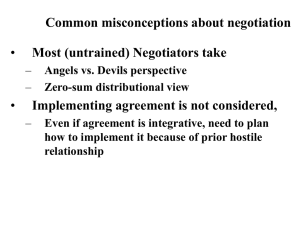 • Common misconceptions about negotiation Most (untrained) Negotiators take