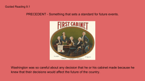 PRECEDENT - Something that sets a standard for future events.