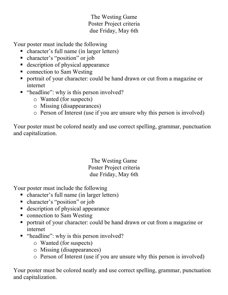 The Westing Game Poster Project criteria due Friday, May 6th