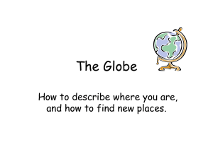 The Globe How to describe where you are,