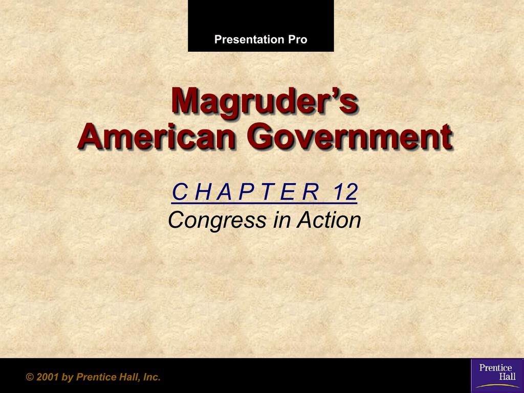Magruder's American Government C H A P T E R 12