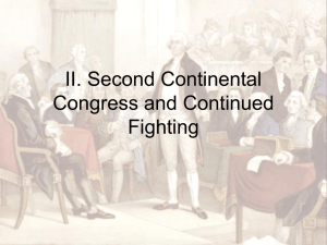 II. Second Continental Congress and Continued Fighting