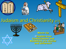 Judaism and Christianity p18 Warm Up Explain how