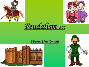 Feudalism #52 Warm Up: Vocab