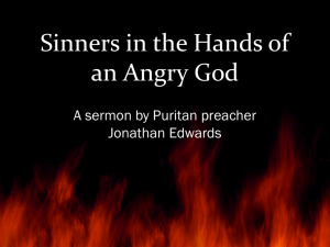 Sinners in the Hands of an Angry God Jonathan Edwards