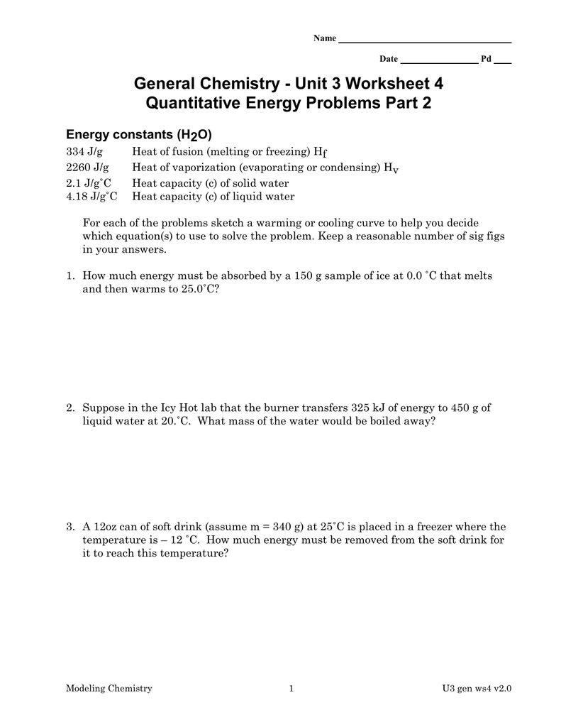 General Chemistry Unit 3 Worksheet 4 Energy constants H2O – Chemistry Unit 1 Worksheet 3