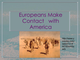 Europeans Make Contact   with America
