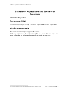 Bachelor of Aquaculture and Bachelor of Commerce Course code: S3W1 Introductory comments