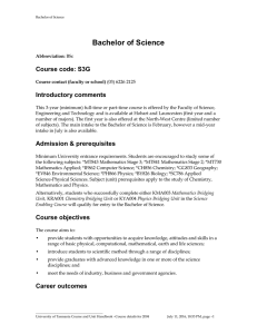 Bachelor of Science Course code: S3G Introductory comments