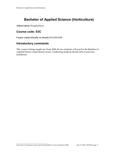 Bachelor of Applied Science (Horticulture) Course code: S3C Introductory comments