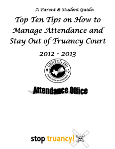 Top Ten Tips on How to Manage Attendance and 2012 - 2013