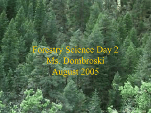 Forestry Science Day 2 Ms. Dombroski August 2005