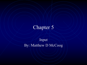 Chapter 5 Input By: Matthew D McCoog
