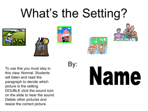 What's the Setting? By:
