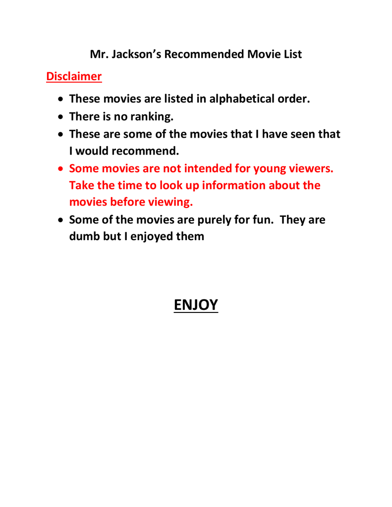 mr jackson s recommended movie list disclaimer there is no ranking