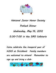 National Junior Honor Society Potluck Dinner Wednesday, May 16, 2012
