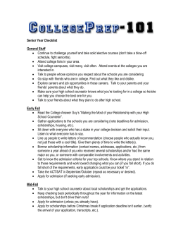   Continue to challenge yourself and take solid elective... schedule, fight senioritis). Senior Year Checklist