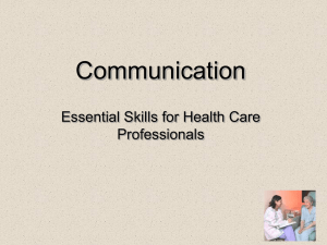Communication Essential Skills for Health Care Professionals