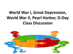 World War I, Great Depression, World War II, Pearl Harbor, D-Day