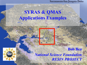 SYRAS & QMAS Applications Examples Bob Bea National Science Foundation
