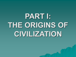 PART I: THE ORIGINS OF CIVILIZATION