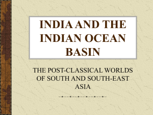 INDIA AND THE INDIAN OCEAN BASIN THE POST-CLASSICAL WORLDS