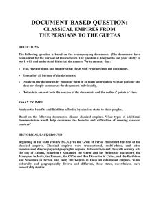 DOCUMENT-BASED QUESTION: CLASSICAL EMPIRES FROM THE PERSIANS TO THE GUPTAS