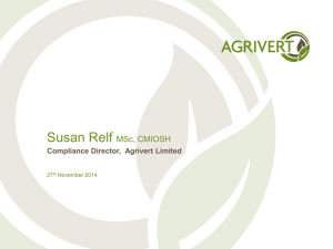 Susan Relf MSc, CMIOSH Compliance Director,  Agrivert Limited 27